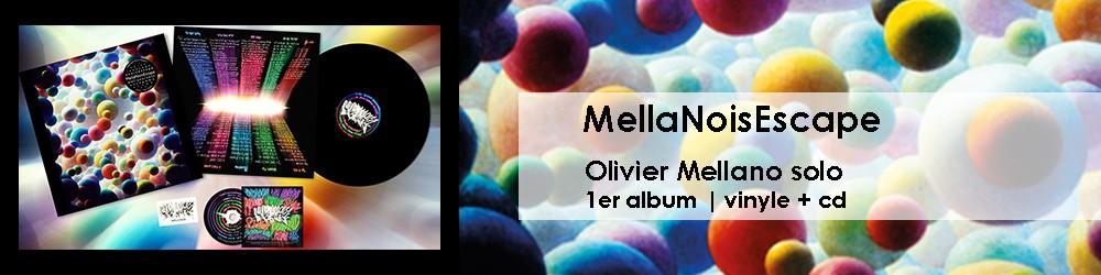 MellaNoisEscape Vinyle + CD
